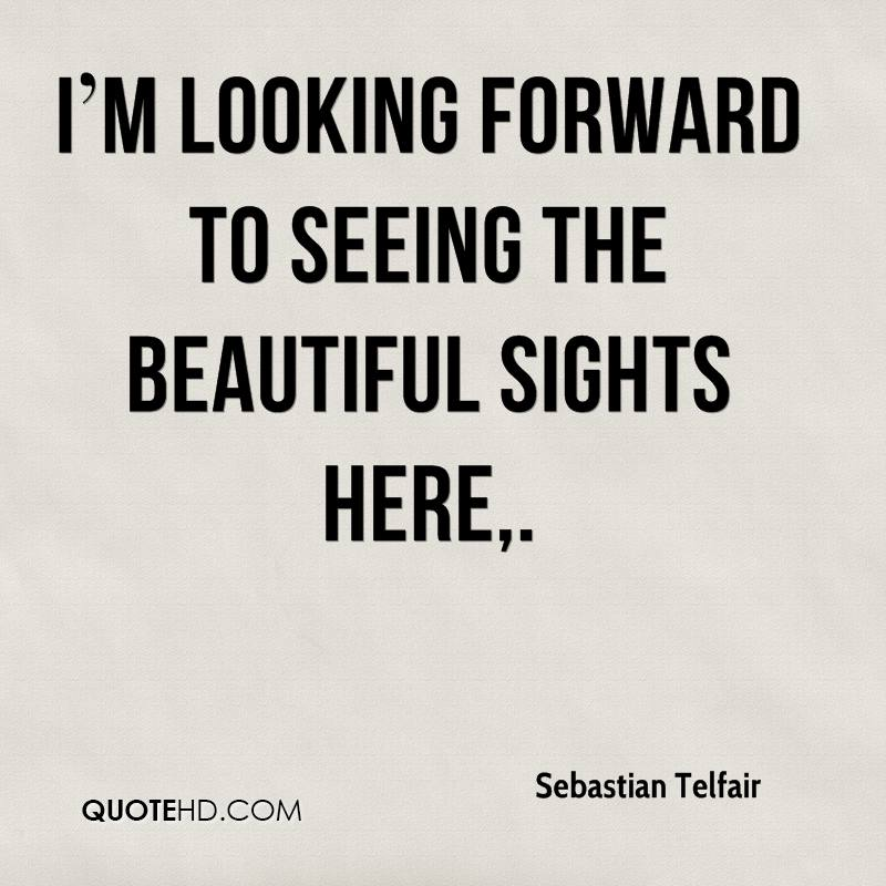 Sebastian Telfair Quotes QuoteHD Beauteous Looking Forward Quotes