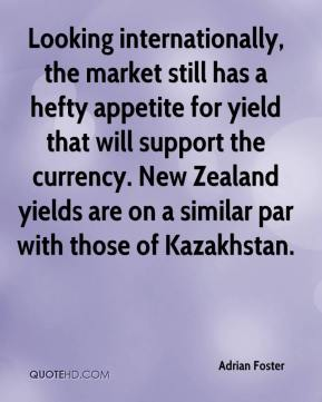 Looking internationally, the market still has a hefty appetite for yield that will support the currency. New Zealand yields are on a similar par with those of Kazakhstan.