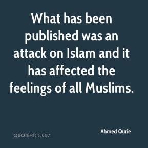 Ahmed Qurie - What has been published was an attack on Islam and it has affected the feelings of all Muslims.