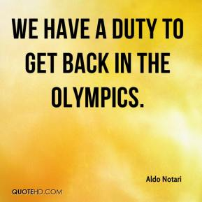Aldo Notari - We have a duty to get back in the Olympics.