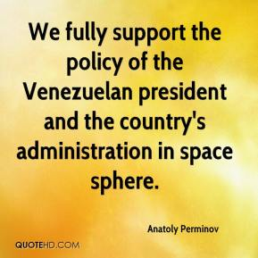 Anatoly Perminov - We fully support the policy of the Venezuelan president and the country's administration in space sphere.