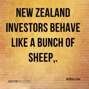 Arthur Lim - New Zealand investors behave like a bunch of sheep.