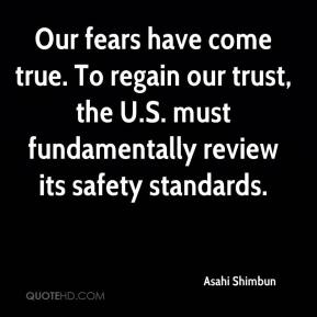 Asahi Shimbun - Our fears have come true. To regain our trust, the U.S. must fundamentally review its safety standards.