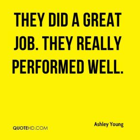Ashley Young - They did a great job. They really performed well.