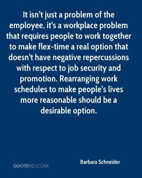 It isn't just a problem of the employee, it's a workplace problem that requires people to work together to make flex-time a real option that doesn't have negative repercussions with respect to job security and promotion. Rearranging work schedules to make people's lives more reasonable should be a desirable option.