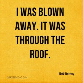 Bob Berney - I was blown away. It was through the roof.