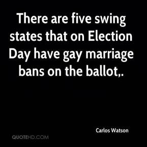 Carlos Watson - There are five swing states that on Election Day have gay marriage bans on the ballot.