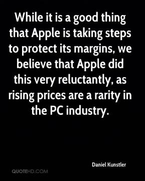 While it is a good thing that Apple is taking steps to protect its margins, we believe that Apple did this very reluctantly, as rising prices are a rarity in the PC industry.