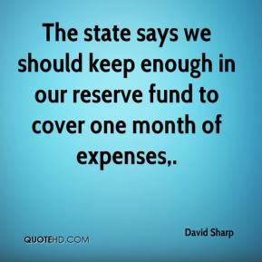 The state says we should keep enough in our reserve fund to cover one month of expenses.