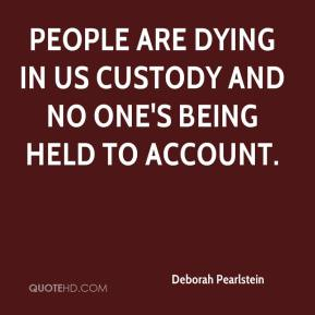 People are dying in US custody and no one's being held to account.