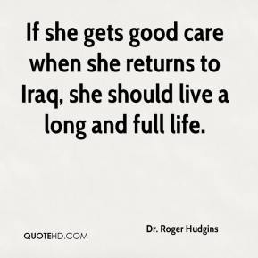 If she gets good care when she returns to Iraq, she should live a long and full life.
