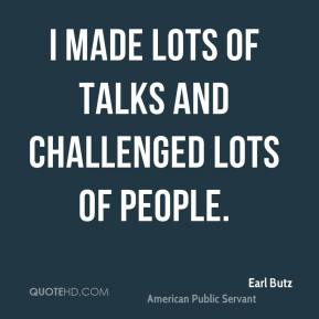I made lots of talks and challenged lots of people.