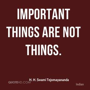 Important things are not things.
