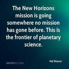 Hal Weaver - The New Horizons mission is going somewhere no mission has gone before. This is the frontier of planetary science.