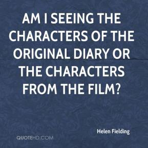 Helen Fielding - Am I seeing the characters of the original diary or the characters from the film?