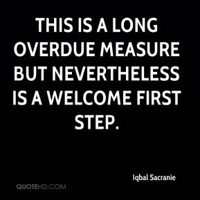 Iqbal Sacranie - This is a long overdue measure but nevertheless is a welcome first step.