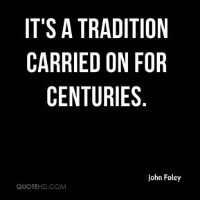 It's a tradition carried on for centuries.