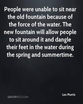 People were unable to sit near the old fountain because of the force of the water. The new fountain will allow people to sit around it and dangle their feet in the water during the spring and summertime.