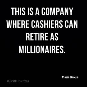 This is a company where cashiers can retire as millionaires.