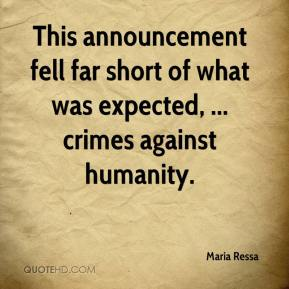 Maria Ressa  - This announcement fell far short of what was expected, ... crimes against humanity.