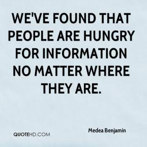 We've found that people are hungry for information no matter where they are.