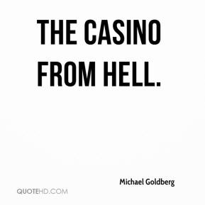 the casino from hell.