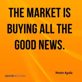 The market is buying all the good news.