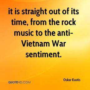 Oskar Eustis  - it is straight out of its time, from the rock music to the anti-Vietnam War sentiment.