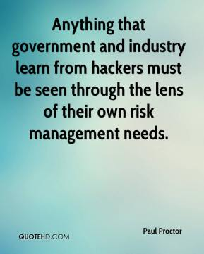 Anything that government and industry learn from hackers must be seen through the lens of their own risk management needs.
