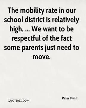 The mobility rate in our school district is relatively high, ... We want to be respectful of the fact some parents just need to move.