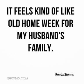 It feels kind of like old home week for my husband's family.