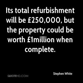 Its total refurbishment will be £250,000, but the property could be worth £1million when complete.