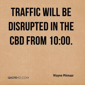 Traffic will be disrupted in the CBD from 10:00.