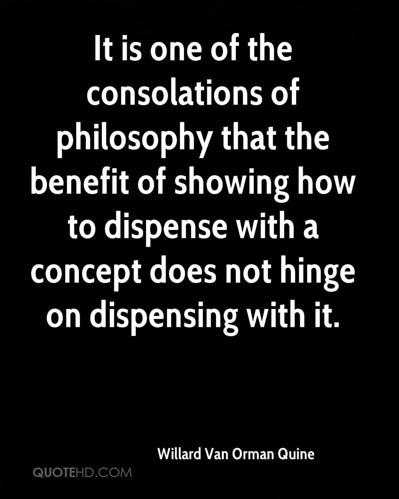 It is one of the consolations of philosophy that the benefit of showing how to dispense with a concept does not hinge on dispensing with it.