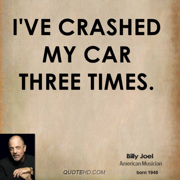 Billy Joel Car Crash