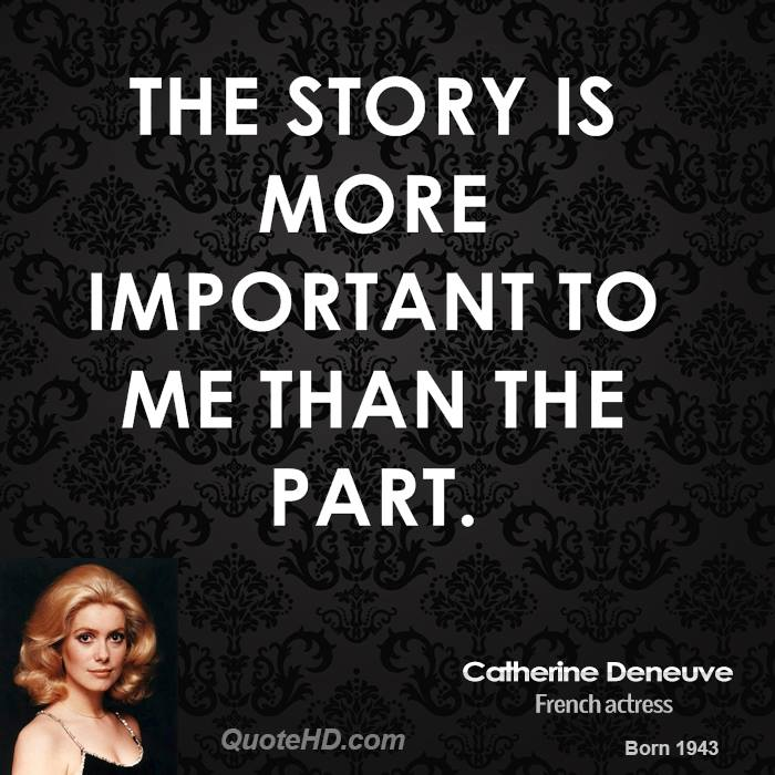 The story is more important to me than the part.