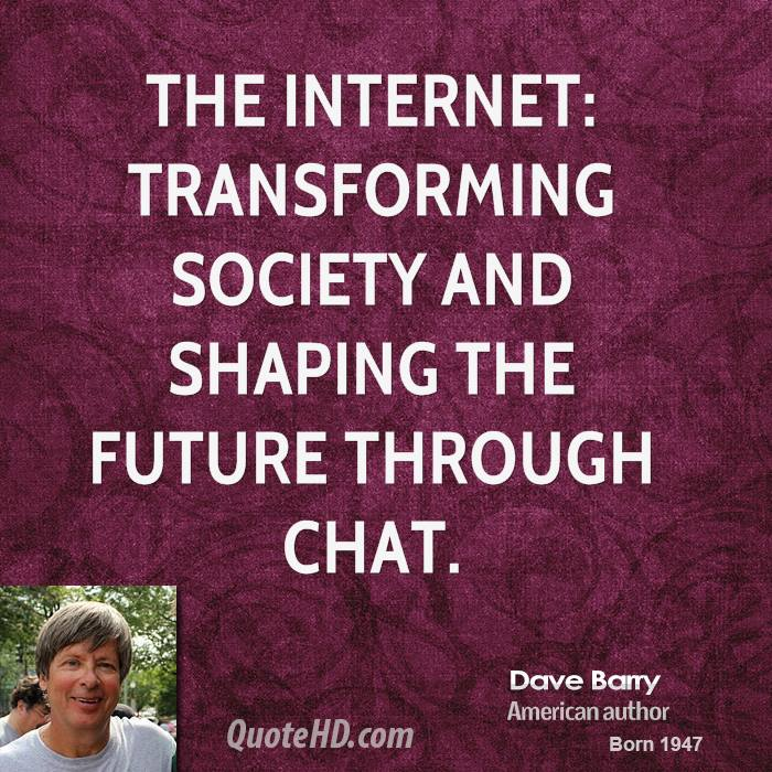 The Internet: transforming society and shaping the future through chat.