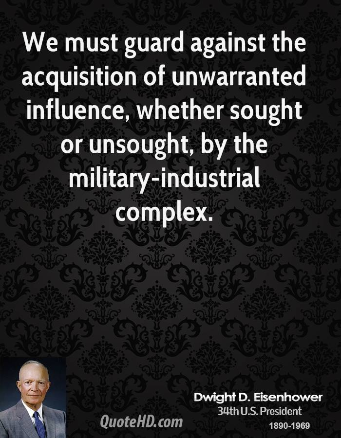 military industrial complex in vietnam Military expenditures, stimulated by the military-industrial complex to unnecessarily high levels over extended periods of time, actually can pose a threat to national security this was the concern that eisenhower expressed in his address of 16 april 1953 and in other speeches early in his presidential term.