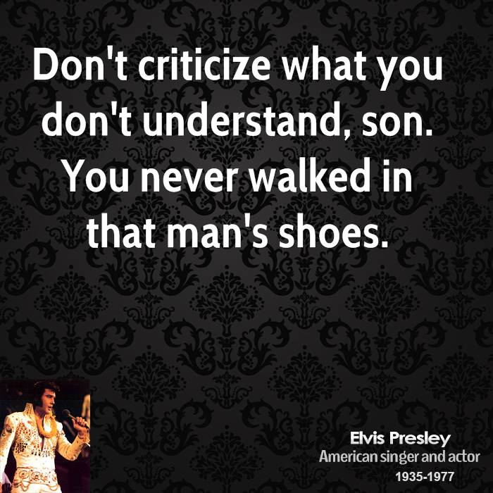 You Are A Fool In A Man S Shoes