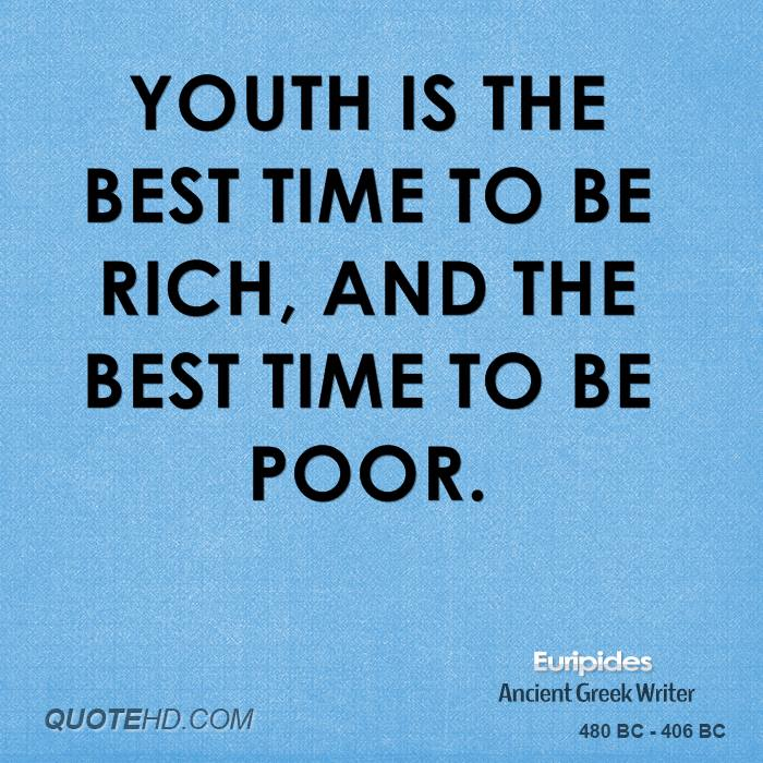 Quotes About The Rich And Poor: Euripides Age Quotes