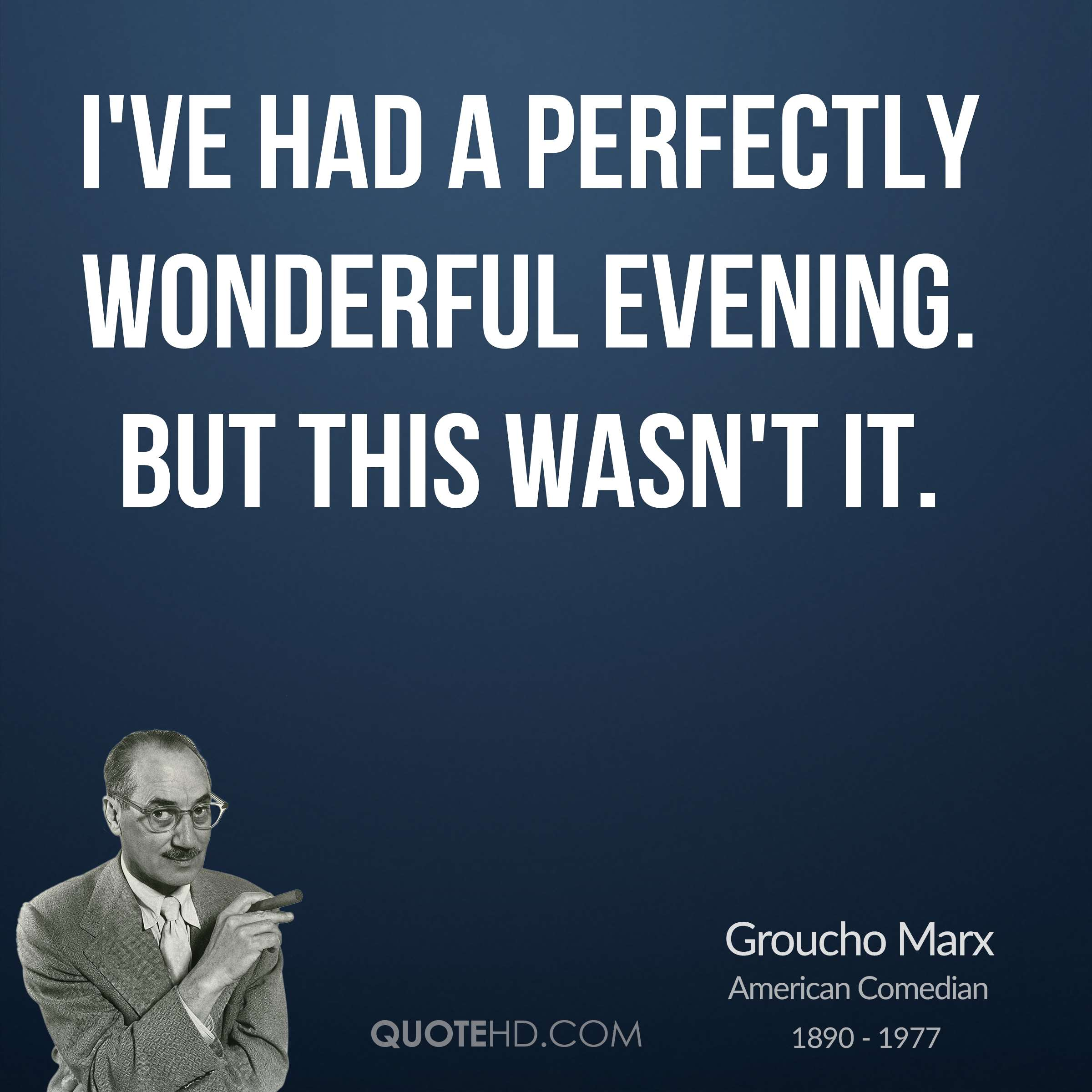 Funny Groucho Marx Quotes: :: SuperTopo Rock Climbing Discussion Topic