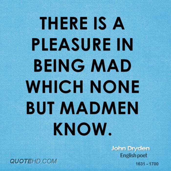 quotes about being mad -#main