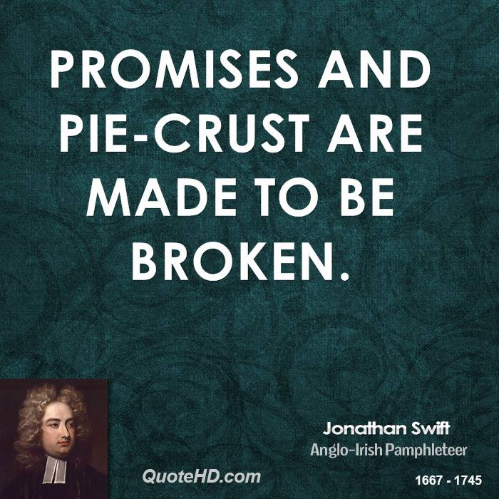 promises are made to be broken essay Promises - meant to be broken or for the keeps ~ iwhat is a promise a promise is a commitment made, an agreement or assurance, an oath taken for a person or for.