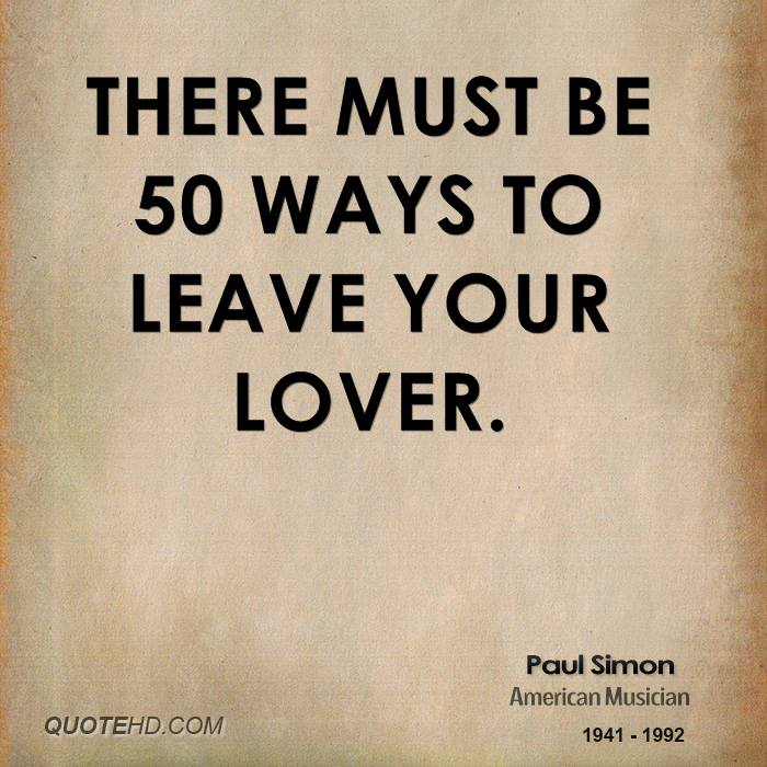 50 ways to leave your love: