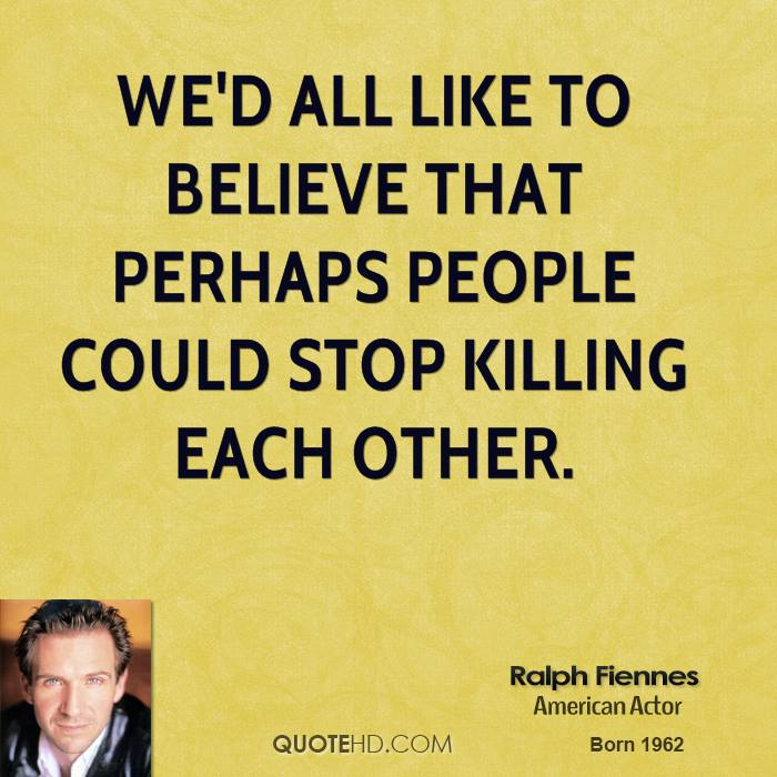 Ralph Fiennes Quotes | QuoteHD