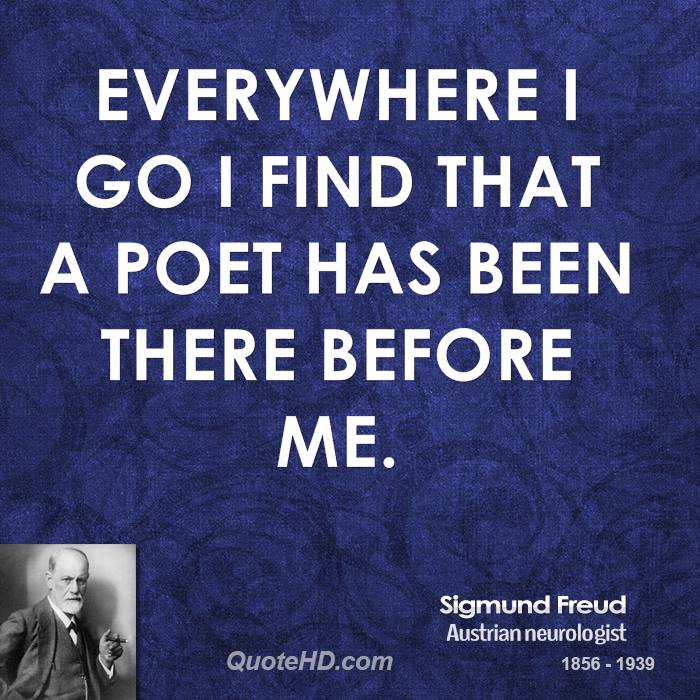 Everywhere I go I find that a poet has been there before me.