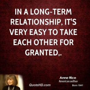 In a long-term relationship, it's very easy to take each other for granted.