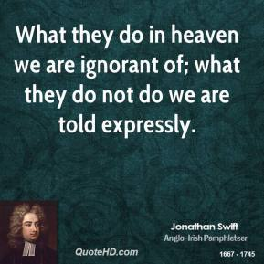 What they do in heaven we are ignorant of; what they do not do we are told expressly.
