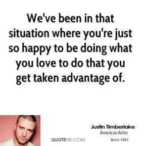 We've been in that situation where you're just so happy to be doing what you love to do that you get taken advantage of.
