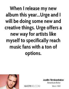 When I release my new album this year...Urge and I will be doing some new and creative things. Urge offers a new way for artists like myself to specifically reach music fans with a ton of options.